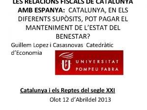 LES RELACIONS FISCALS DE CATALUNYA AMB ESPANYA CATALUNYA