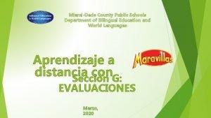 MiamiDade County Public Schools Department of Bilingual Education
