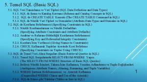 5 Temel SQL Basic SQL 5 1 SQL