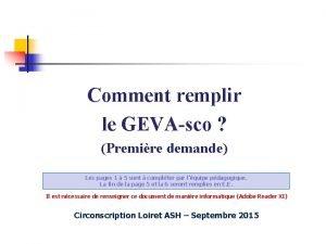 Comment remplir le GEVAsco Premire demande Les pages