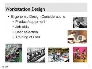 Workstation Design Ergonomic Design Considerations Productequipment Job aids