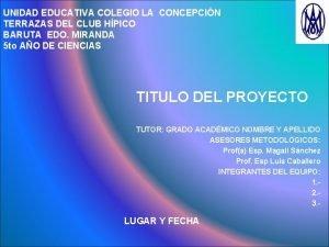 UNIDAD EDUCATIVA COLEGIO LA CONCEPCIN TERRAZAS DEL CLUB