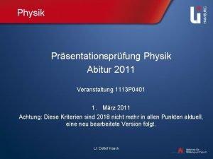 Physik Prsentationsprfung Physik Abitur 2011 Veranstaltung 1113 P