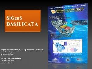 Si Geo S BASILICATA Regione Basilicata Ufficio SIRS