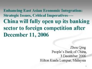Enhancing East Asian Economic Integration Strategic Issues Critical