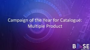 Campaign of the Year for Catalogue Multiple Product