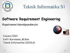 Teknik Informatika S 1 Software Requirement Engineering Requirement