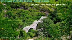 KIPI VILLAGE AND STONE BRIDGES ZAGORI GREECE Greece