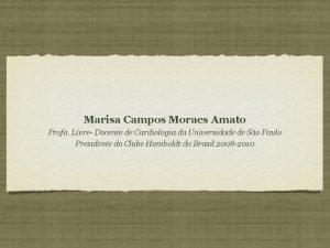 Marisa Campos Moraes Amato Profa Livre Docente de