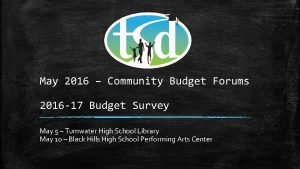 May 2016 Community Budget Forums 2016 17 Budget