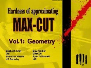 Vol 1 Geometry Subhash Khot IAS Elchanan Mossel