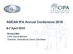 ASEAN IPA Annual Conference 2018 6 7 April