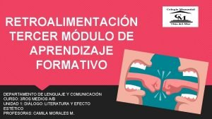 RETROALIMENTACIN TERCER MDULO DE APRENDIZAJE FORMATIVO DEPARTAMENTO DE