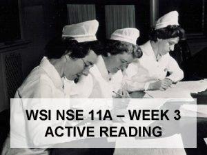 WSI NSE 11 A WEEK 3 ACTIVE READING