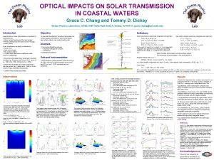 OPTICAL IMPACTS ON SOLAR TRANSMISSION IN COASTAL WATERS