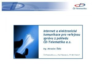 Internet a elektronick komunikace pro veejnou sprvu z