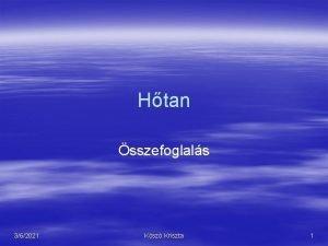 Htan sszefoglals 362021 Ksz Kriszta 1 GZOK 362021