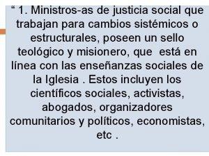 1 Ministrosas de justicia social que trabajan para