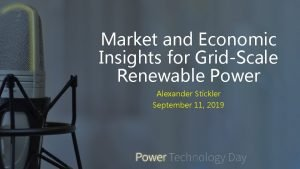 Market and Economic Insights for GridScale Renewable Power