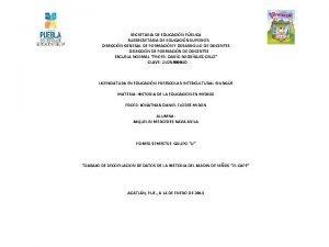 SECRETARIA DE EDUCACIN PBLICA SUBSECRETARIA DE EDUCACIN SUPERIOR