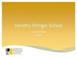 Dorothy Stringer School Governing Body 201920 Governing Body