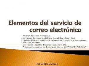 Elementos del servicio de correo electrnico Agentes de