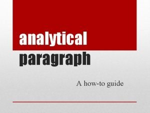 analytical paragraph A howto guide In an analytical
