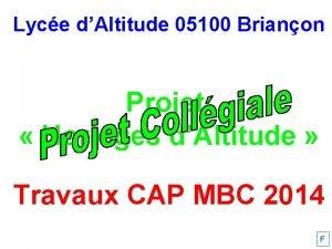 Lyce dAltitude 05100 Brianon Projet Horloges dAltitude Travaux