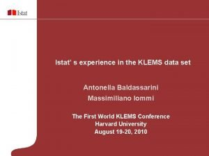 Istat s experience in the KLEMS data set