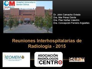 Dr John Camacho Oviedo Dra Mar Prez Dvila