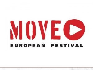 WHAT IS MOVE OBJECTIVES VISION MOVE 2006 Programme