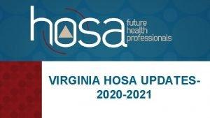 VIRGINIA HOSA UPDATES 2020 2021 MEMBERSHIP 2020 2021