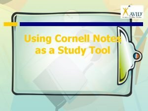 Using Cornell Notes as a Study Tool Cornell