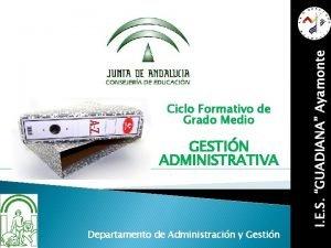 GESTIN ADMINISTRATIVA Departamento de Administracin y Gestin I