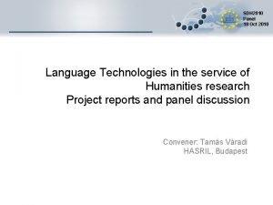 SDH 2010 Panel 18 Oct 2010 Language Technologies