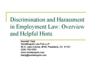 Discrimination and Harassment in Employment Law Overview and