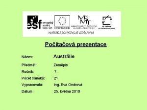 Potaov prezentace Nzev Austrlie Pedmt Zempis Ronk 7