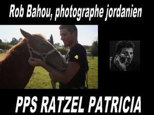 Rob Bahou Rob Bahou photographe jordanien autodidacte dbute