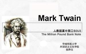 Company name Company slogan here Mark Twain B