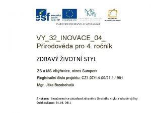 VY32INOVACE04 Prodovda pro 4 ronk ZDRAV IVOTN STYL