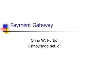 Payment Gateway Onno W Purbo Onnoindo net id