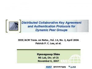 Distributed Collaborative Key Agreement and Authentication Protocols for