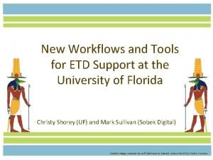 New Workflows and Tools for ETD Support at