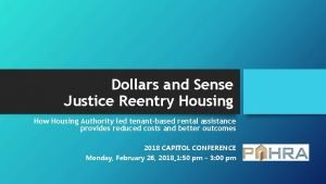 Dollars and Sense Justice Reentry Housing How Housing