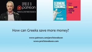 How can Greeks save more money www patreon