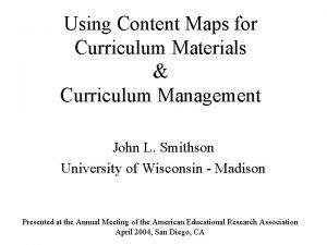 Using Content Maps for Curriculum Materials Curriculum Management