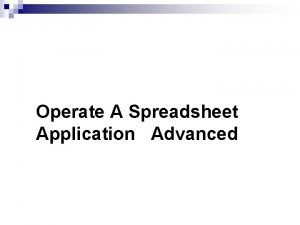Operate A Spreadsheet Application Advanced Function Argument Function