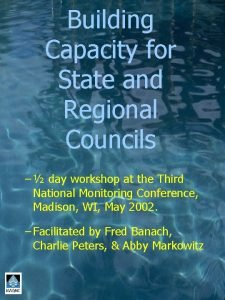 Building Capacity for State and Regional Councils day