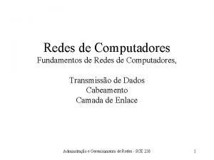 Redes de Computadores Fundamentos de Redes de Computadores