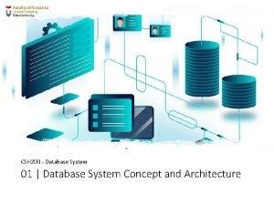 CSH 2 D 3 Database System 01 Database